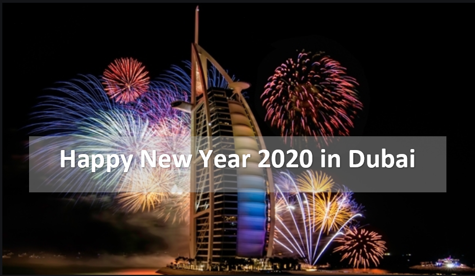 Happy New Year in Dubai 2021- HNY 2021 in Dubai - NewYear2021s