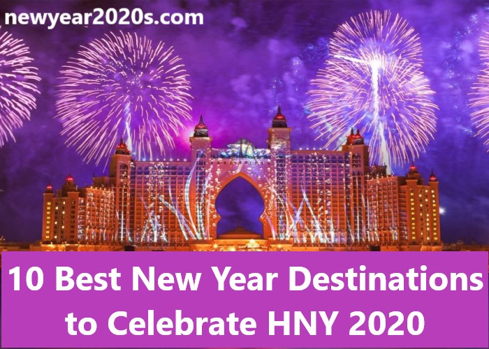 Photo of 10 Best New Year Destinations to Celebrate HNY 2021