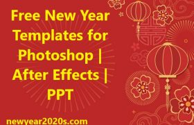 Free New Year Templates for Photoshop | After Effects | PPT