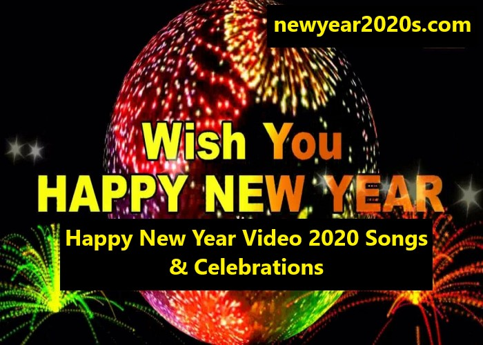 Photo of Happy New Year Video 2021 Songs & Celebrations