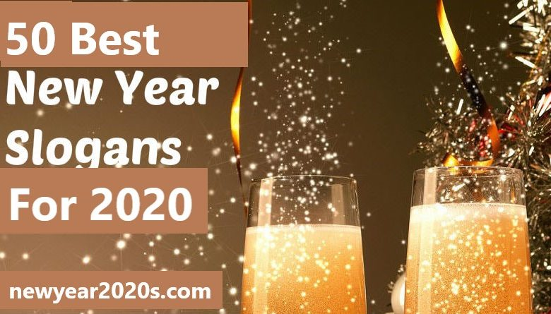 Photo of Best New Year Slogans for HNY 2020