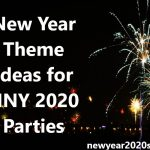 New Year Theme Ideas for HNY 2021 Parties