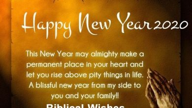 Photo of Beautiful and Happy New Year Wishes Biblical for HNY 2021