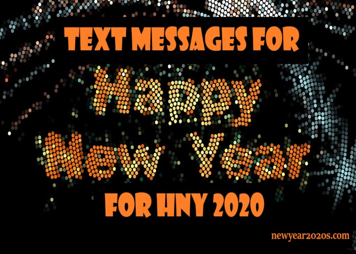 Photo of Get Amazing New Year Text Messages for HNY 2021