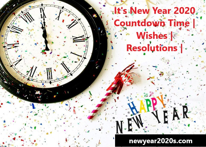 Photo of It's New Year Time 2021 Countdown | Wishes | Resolutions