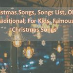 List of Christmas Songs 2020 Traditional for Kids