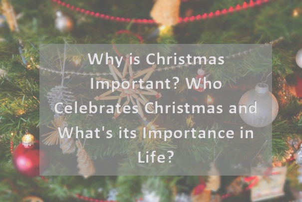 Why is Christmas Important?