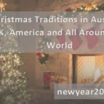 Christmas Traditions in Australia, UK, America and All Around the World